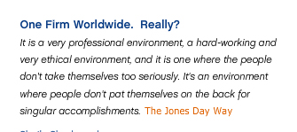 A quote from Jones Day's website.  In light of this lawsuit, this looks like false advertising.